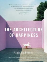 The Architecture of Happiness (Reprint)