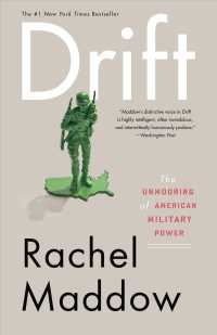 Drift : The Unmooring of American Military Power (Reprint)