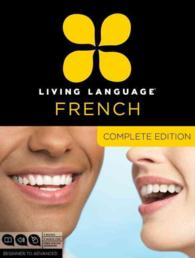 Living Language French : Complete Edition (PCK SLP PA)