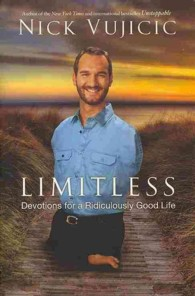 Limitless : Devotions for a Ridiculously Good Life (OME B-FORMAT)