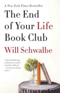 The End of Your Life Book Club (Reprint)
