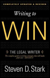 Writing to Win : The Legal Writer