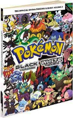 Pokemon Black Version & Pokemon White Version : The Official Unova Pokedex & Guide (PAP/PSTR)