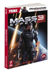 Mass Effect 3 : Prima Official Game Guide
