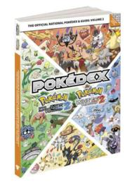 Pokemon Black Version 2 & Pokemon White Version 2 : the Official National Pokedex & Guide <2> (PAP/PSTR)