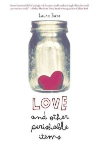 Love and Other Perishable Items (Reprint)