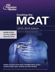 Cracking the MCAT, 2013-2014 (Cracking the Mcat)