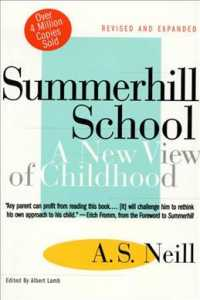 Summerhill School : A New View of Childhood (Revised)
