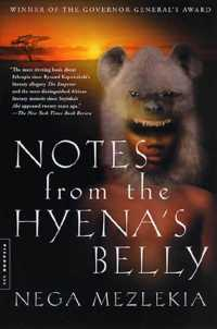 Notes from the Hyena's Belly : An Ethiopian Boyhood (Reprint)