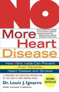 No More Heart Disease : How Nitric Oxide Can Prevent---Even Reverse---Heart Disease and Stroke (Reprint)