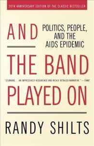 And the Band Played on : Politics, People, and the AIDS Epidemic (20 ANV REV)
