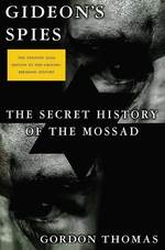 Gideon's Spies : The Secret History of the Mossad (5 Updated)