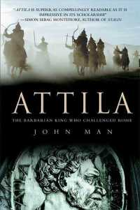 Attila : The Barbarian King Who Challenged Rome (2 Reprint)