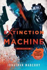 Extinction Machine : A Joe Ledger Novel