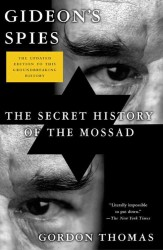 Gideon's Spies : The Secret History of the Mossad (6 UPD REP)