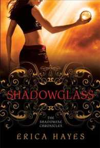 Shadowglass (Shadowfae Chronicles)
