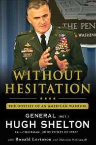 Without Hesitation : The Odyssey of an American Warrior (Reprint)
