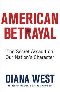 American Betrayal : The Secret Assault on Our Nation's Character