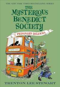 The Mysterious Benedict Society and the Prisoner's Dilemma (Mysterious Benedict Society) (Reprint)