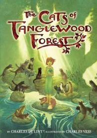The Cats of Tanglewood Forest (Reprint)