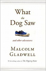 What the Dog Saw : Essays (OME C-format) (Export ed.)