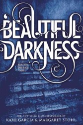 Beautiful Darkness (Beautiful Creatures) (Reprint)