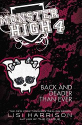 Back and Deader than Ever (Monster High)