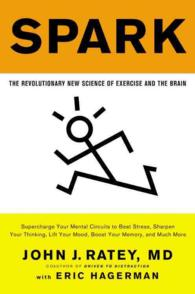 Spark : The Revolutionary New Science of Exercise and the Brain (Reprint)