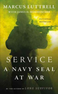 Service : A Navy Seal at War