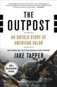 The Outpost : An Untold Story of American Valor (Reprint)