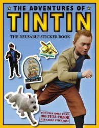 The Adventures of Tintin : The Reusable Sticker Book (The Adventures of Tintin) (STK)