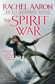 The Spirit War (Eli Monpress)