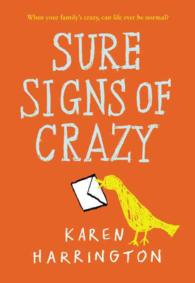 Sure Signs of Crazy (Reprint)