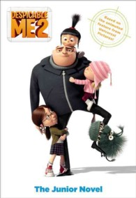 Despicable Me 2 : The Junior Novel (MTI)