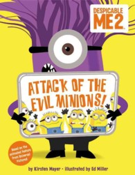 Attack of the Evil Minions! (Despicable Me 2)
