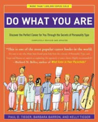 Do What You Are : Discover the Perfect Career for You through the Secrets of Personality Type (Do What You Are: Discover the Perfect Career for You th (5TH)