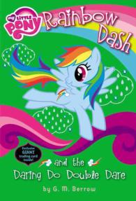 Rainbow Dash and the Daring Do Double Dare (My Little Pony Chapter Books)