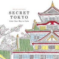 Secret Tokyo : Color Your Way to Calm (CSM)