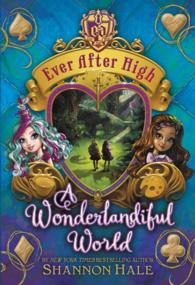 A Wonderlandiful World (Ever after High)