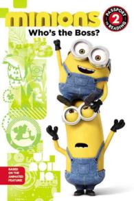 Minions : Who's the Boss? (Passport to Reading)
