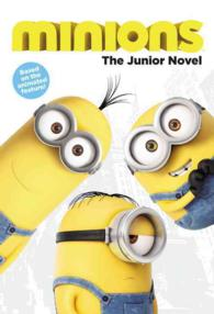 Minions : The Junior Novel (MTI)