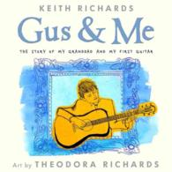 Gus & Me : The Story of My Granddad and My First Guitar