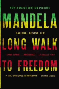 Long Walk to Freedom : The Autobiography of Nelson Mandela (MTI)