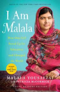 I Am Malala : How One Girl Stood Up for Education and Changed the World: Young Reader's Edition