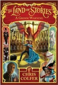 The Land of Stories: A Grimm Warning ( The Land of Stories 3 ) ( OME ) (INTERNATIONAL)