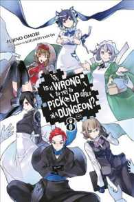 Is It Wrong to Try to Pick Up Girls in a Dungeon? 8 (Is It Wrong to Pick Up Girls in a Dungeon?) (TRA)