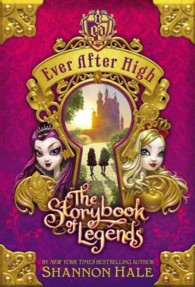 The Storybook of Legends (Ever after High)