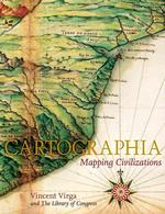 Cartographia : Mapping Civilizations