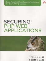 Securing PHP Web Applications (For Mere Mortals)