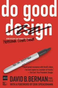 Do Good Design : How Designers Can Change the World